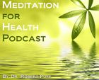 Meditation for Health Podcast